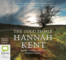 The Good People - Hannah Kent,Caroline Lennon