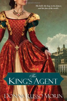 The King's Agent - Donna Russo Morin