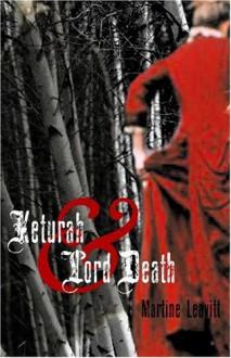Keturah and Lord Death - Martine Leavitt