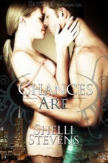 Chances Are - Shelli Stevens