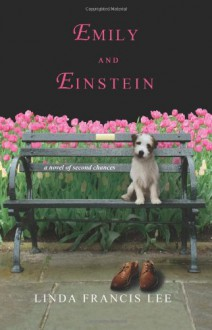 Emily and Einstein - Linda Francis Lee