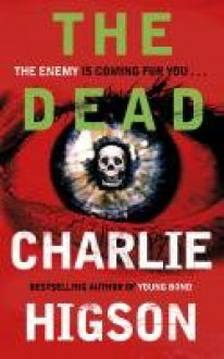 The Dead (The Enemy #2) - Charlie Higson