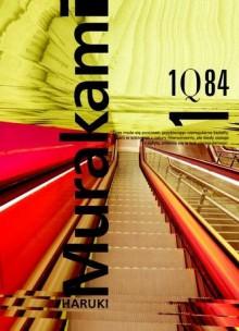 1Q84 #1 - Haruki Murakami, Anna Zielińska-Elliott