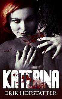 Katerina - Erik Hofstatter