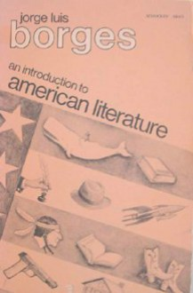 An Introduction to American Literature - Jorge Luis Borges
