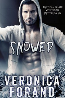 Snowed - Veronica Forand