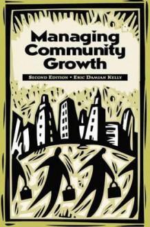 Managing Community Growth - Eric Damian Kelly