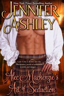 Alec Mackenzie's Art of Seduction - Jennifer Ashley