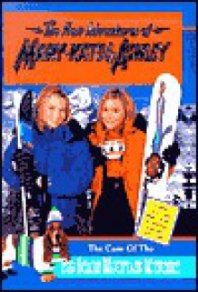 The Case of the Big Scare Mountain Mystery (The New Adventures of Mary-Kate & Ashley, #14) - Carol Ellis