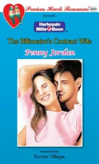 The Billionaire's Contract Wife - Penny Jordan, Sumire Villegas