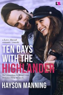 Ten Days With the Highlander - Hayson Manning