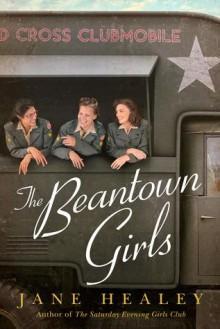 The Beantown Girls - Jane Healey