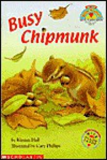 Busy Chipmunk - Kirsten Hall