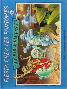 Fiesta Chez les Fantomes, l'horible dimension - John Patience
