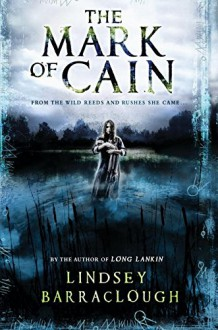 The Mark of Cain - Lindsey Barraclough