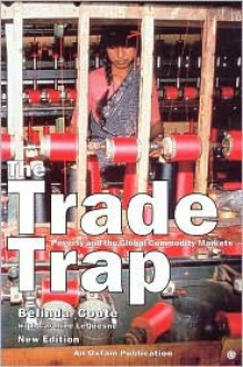 TRADE TRAP 2nd ed - Belinda Coote, Caroline LeQuesne