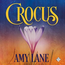 Crocus - Amy Lane,Nick J. Russo