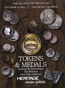 Heritage Signature Tokens & Medals Signature Auction #416 - Mark Van Winkle, James L. Halperin, Mark Borckardt