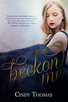 Beckon Me - Cindy Thomas