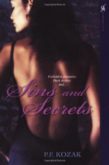 Sins and Secrets - P.F. Kozak