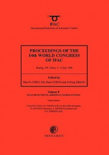 Proceedings of the 14th World Congress of IFAC (18-Volume Set) : Fault Detection II, Aerospace, Marine Systems (Proceedings of the 14th World Congress of Ifac) - Mogens Blanke