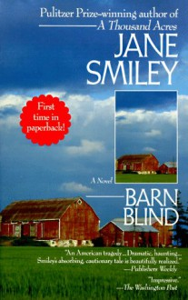 Barn Blind - Suzanne Toren, Jane Smiley
