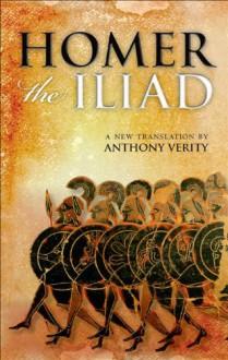 The Iliad - Barbara Graziosi;Anthony Verity