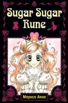 Sugar Sugar Rune, Volume 8 - Moyoco Anno