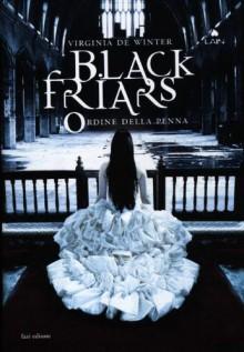 L'ordine della penna. Black Friars - Virginia De Winter