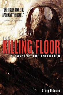 The Killing Floor - Craig DiLouie