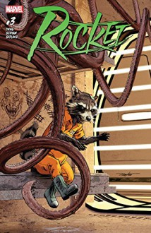 Rocket (2017-) #3 - Al Ewing, Adam Gorham, Mike Mayhew