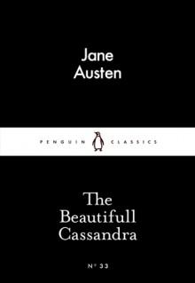 The Beautifull Cassandra (Little Black Classics #33) - Jane Austen