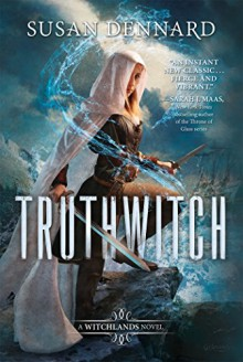 Truthwitch - Susan Dennard