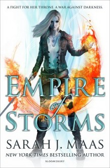 Empire of Storms - Sarah J. Maas