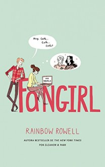 Fangirl (Spanish Edition) - Rainbow Rowell