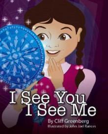 I See You, I See Me - Cliff Greenberg