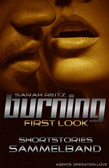 First Look - Burning Shortstories Sammelband - Sarah Reitz