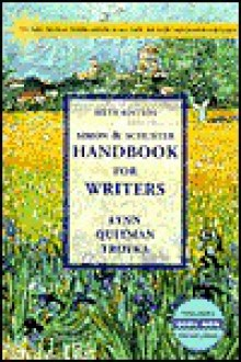 Simon And Schuster Handbook for Writers - Lynn Troyka Quitman