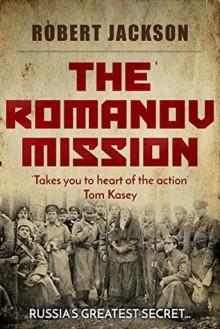 The Romanov Mission - Robert Jackson