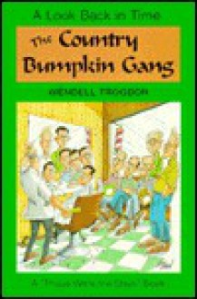 The Country Bumpkin Gang - Wendell W. Trogdon, Gary Varvel