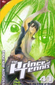 The Prince of Tennis, Vol. 41 - Takeshi Konomi