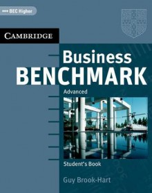 Business Benchmark Advanced: Student's Book - Guy Brook-Hart