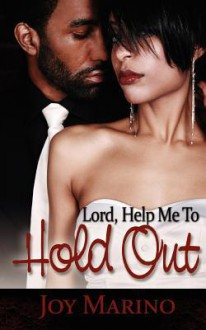 Lord, Help Me to Hold Out - Valerie Coleman, Joy Marino
