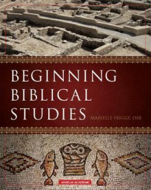 Beginning Biblical Studies - Marielle Frigge