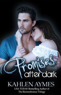Promises After Dark - Kahlen Aymes