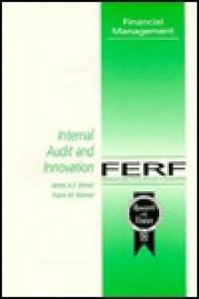 Internal Audit and Innovation - James A.F. Stoner