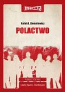 Polactwo (Audiobook) - Rafał Aleksander Ziemkiewicz