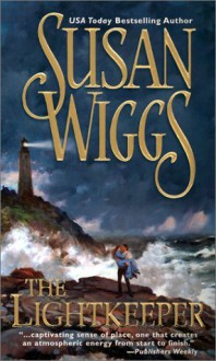 By Susan Wiggs The Lightkeeper [Mass Market Paperback] - Susan Wiggs