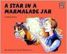 A Star in a Marmalade Jar - Cynthia Rider, Sarah Warburton, Richard Brown, Kate Ruttle, Jean Glasberg