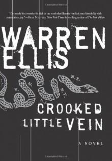 Crooked Little Vein - Warren Ellis